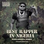 "[Lyrics] Khaligraph Jones – ""Best Rapper In Nigeria"" (Blaqbonez diss)"