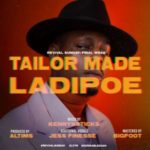 "LadiPoe – ""Tailor Made"" (Prod. by Altims)"