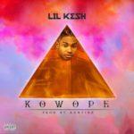 "[Lyrics] Lil Kesh – ""Kowope"""