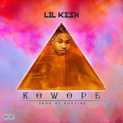 "Lil Kesh – ""Kowope"""