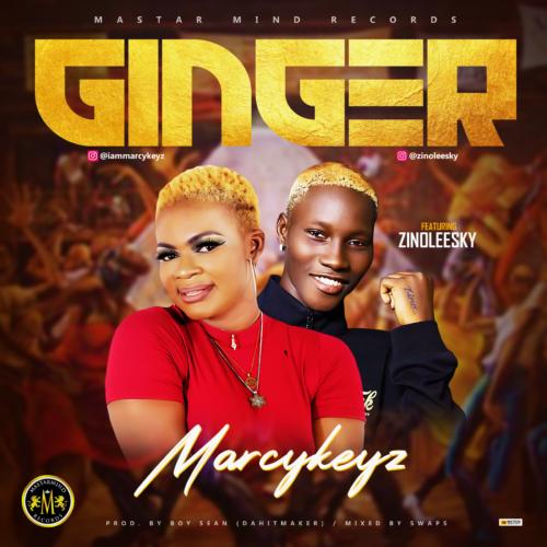 """Marcykeyz - """"Ginger"""" ft. Zinoleesky"""