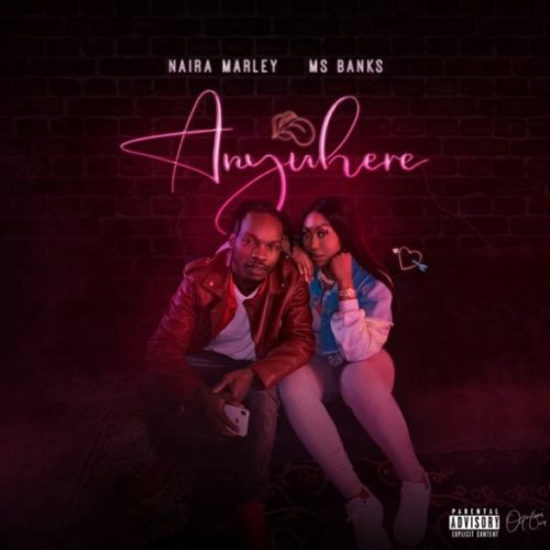 "Naira Marley - ""Anywhere"" ft. Ms Banks"