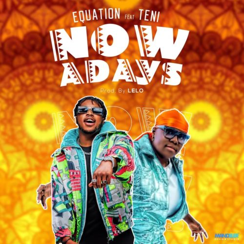 Equation x Teni - Nowadays