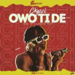 "[Audio + Video] Chyzzi – ""Owo Ti De"""