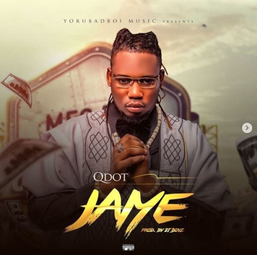 "Video + Audio] Qdot – ""Jaiye"""