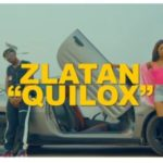 "[Lyrics] Zlatan – ""Quilox"""