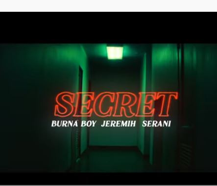 "Burna Boy - ""Secret"" ft. Jeremih, Serani"