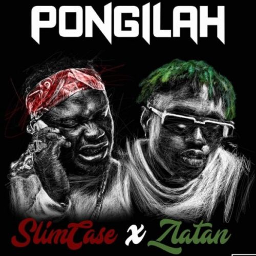 Slimcase ft. Zlatan – Pongilah
