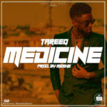 "[Audio + Video] TareeQ – ""Medicine"""