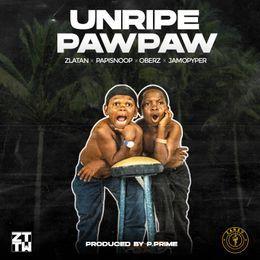 "Zlatan - ""Unripe Pawpaw"""