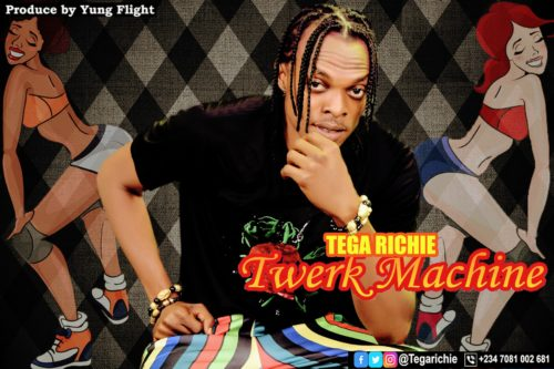 "Tega Richie - ""Twerk Machine"""