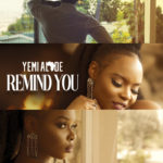[Video Premiere] Yemi Alade – Remind You starring Djimon Hounsou