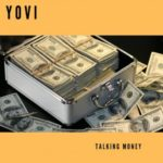 "Yovi – ""Talking Money"""