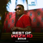 "Best Songs Of ""Wizkid"" 2019"
