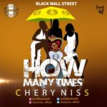 "Cherry Niss – ""How Many Times"""