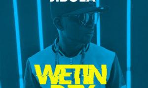 Jibola - Wetin Dey