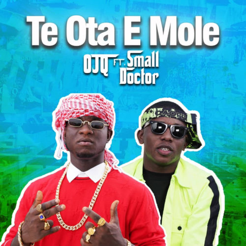 "OJQ - ""Te Ota E Mole"" ft. Small Doctor"
