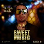 """Triqablu – """"Sweet Music"""" + """"Jeje"""""""