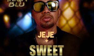 """Triqablu - """"Sweet Music"""" + """"Jeje"""""""