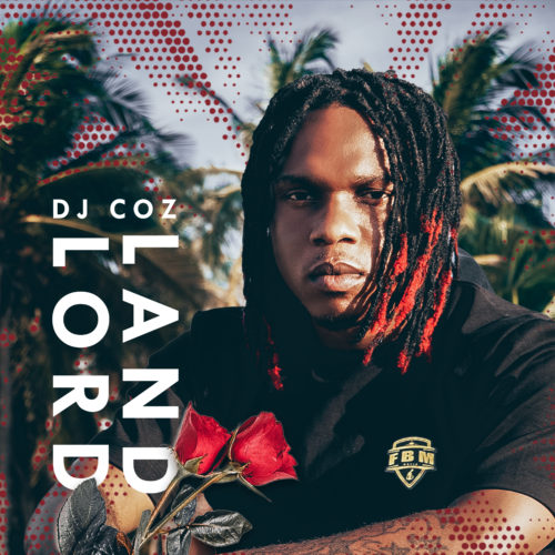 """DJ Coz - """"LandLord"""""""