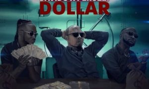 "B-Red – ""Dollar"" ft. Davido x Peruzzi"