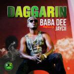 """Baba Dee – """"Daggarin"""" ft. Jaycii"""