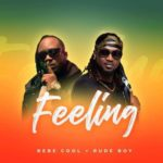 "Bebe Cool x Rudeboy – ""Feeling"""
