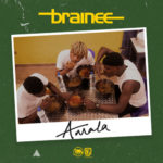 [Music] Brainee – Amala