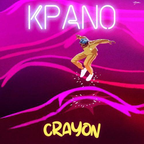 """Crayon – """"Kpano"""" (Prod. by Ozedikus)"""
