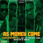 "DJ Sizznation – ""As Money Come"" ft. Nastee, Fantastic Frank, Dexter, Za Marley"