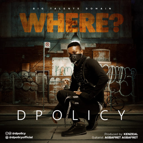 """Dpolicy - """"Where"""""""
