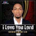 "Sunny Mimi Lb – ""I Love You Lord"""