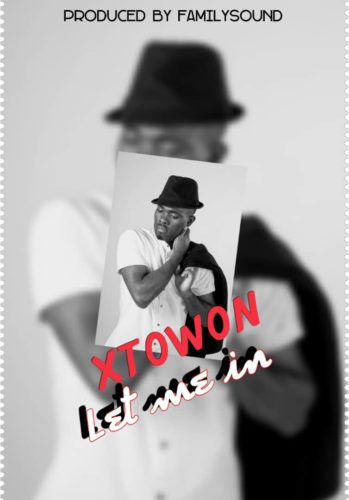 """XtoWon - """"Let Me In"""""""