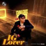 "Emmi Cruz – ""IG Lover"" (Prod. By TopAge)"