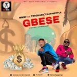 "MMW – ""GBESE"" ft. TB Square, Mariostyle"