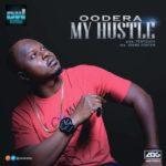 "Oodera – ""My Hustle"" (Prod. by Pentouch)"