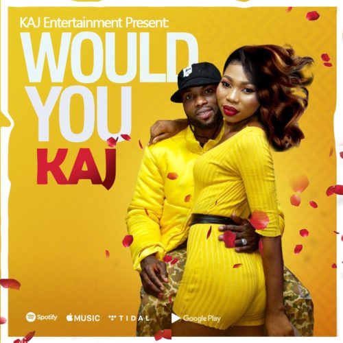 "KAJ - ""Would You"""