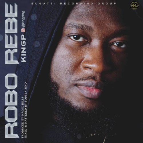 KINGP - Robo Rebe