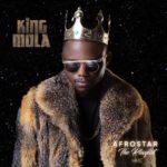 "King Mola – Afrostar ""The Playlist"""