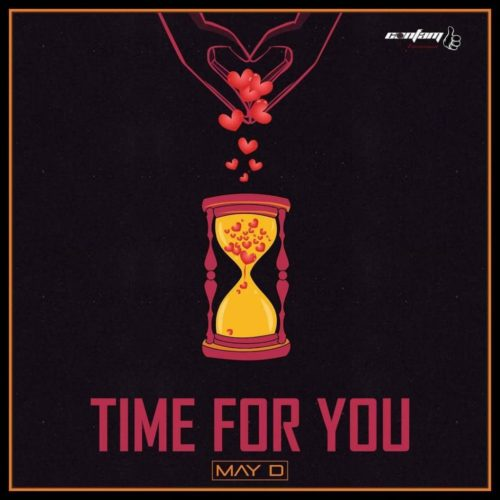"May D – ""Time For You"""
