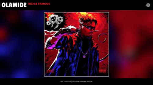 "Olamide - ""Rich & Famous"" (Prod. ID Cabasa)"