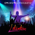 "Omawumi x Philkeyz – ""Lituation"""