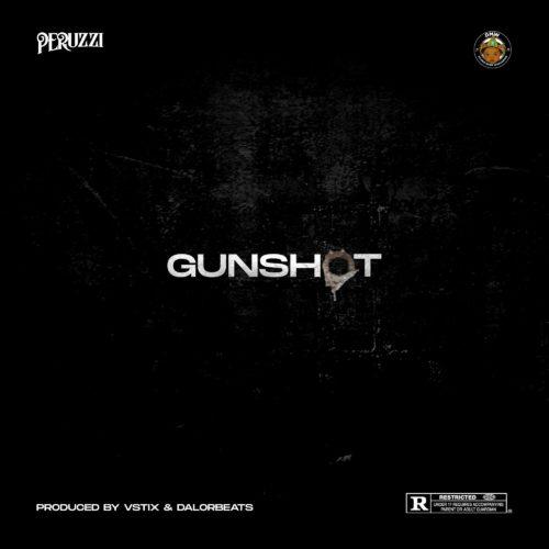 Peruzzi - Gunshot