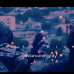 "[Video + Audio] Duncan Mighty – ""Ikebe Bisola"""