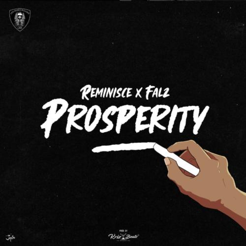 "Reminisce x Falz – ""Prosperity"""