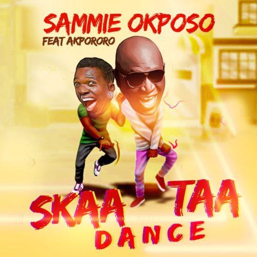 "Sammie Okposo - ""Skaataa Dance"" ft. Akpororo"