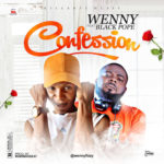 "Wenny – ""Confession"" ft. Black Pope"