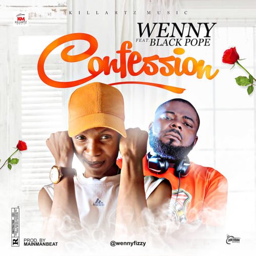 "Wenny - ""Confession"" ft. Black pope"