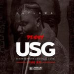 "Dessy Releases New EP Titled ""USG"" (Underground Spiritual Game) featuring Olamide"