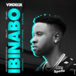 "Vikoliver – ""Ibinabo"" (Prod. by Spellz)"